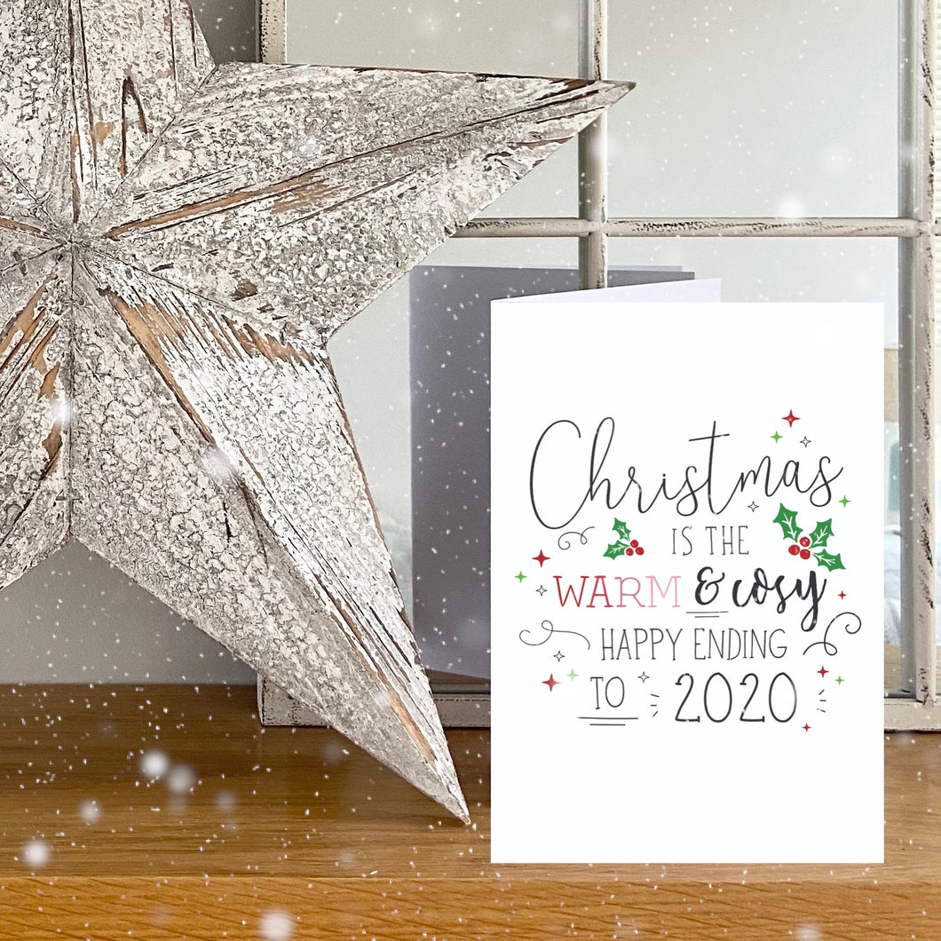 PACK OF 10 | Christmas is the Warm & Cosy Happy Ending to 2020 | A6 Size