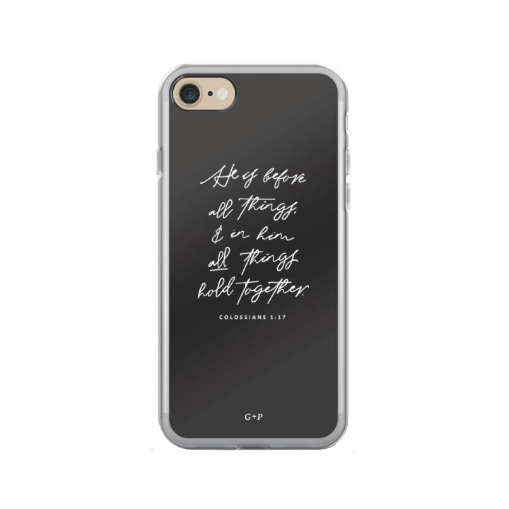 He Holds All Things Together iPhone Case - Grace + Porter
