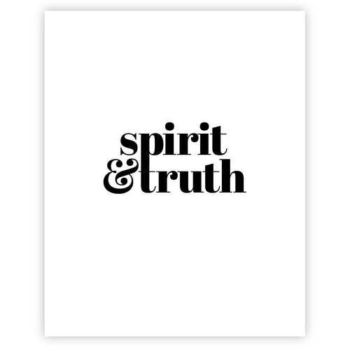 Spirit And Truth - Grace + Porter