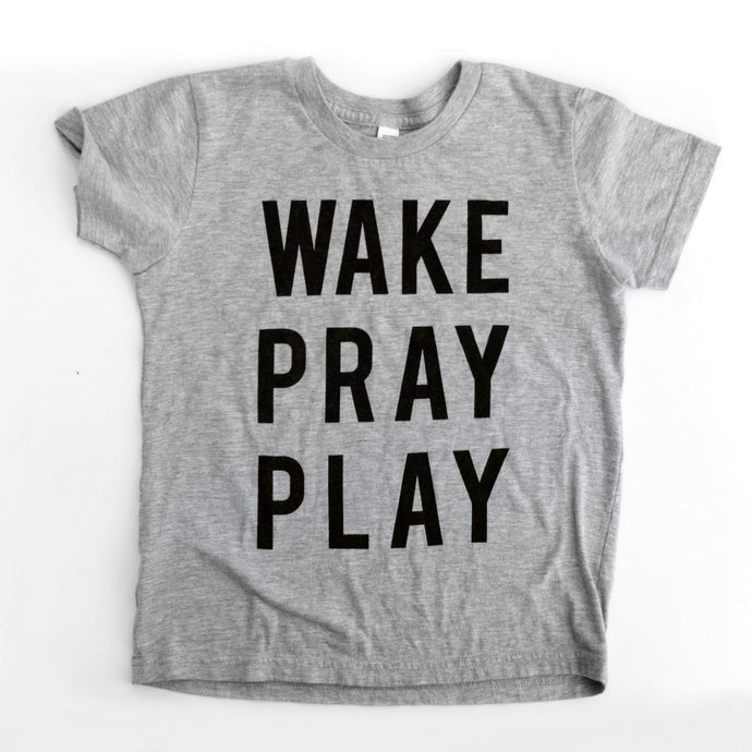 Wake Pray Play Kids Tee - Grace + Porter