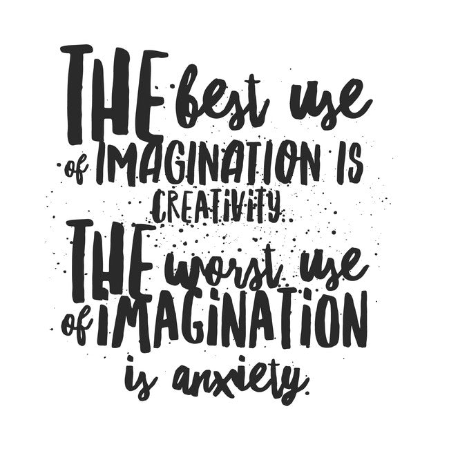 Use your Imagination Wisely