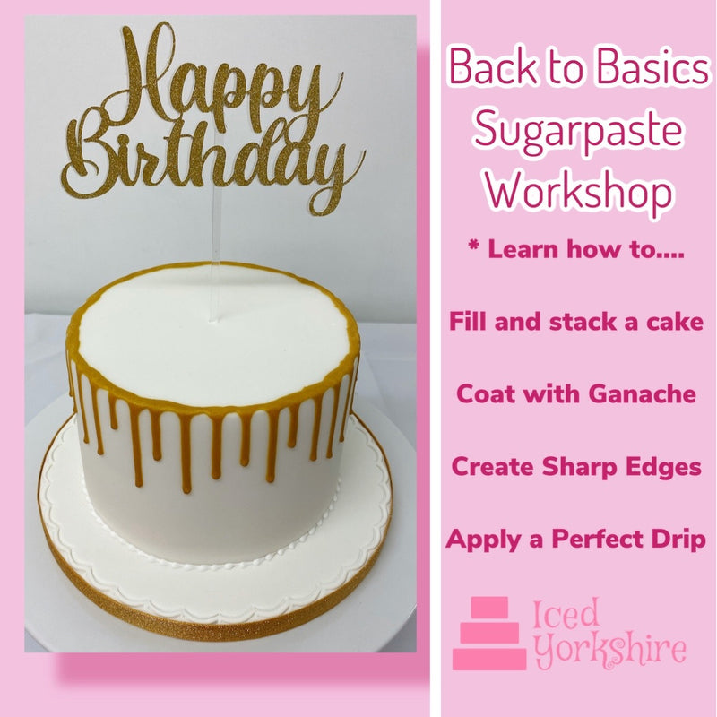 Sugarpaste 'Back to Basics' Workshop