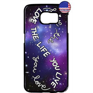 Love The Live You Live Infinite Universe Rubber Case Cover For Samsung Galaxy