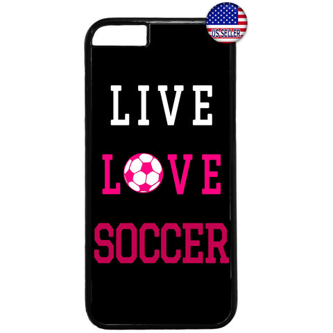 Live Love Soccer Girl Futbol Rubber Case Cover For Iphone
