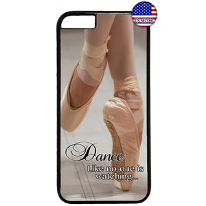 Dance Like a Ballerina Ballet Dancer Rubber Case Cover For Iphone