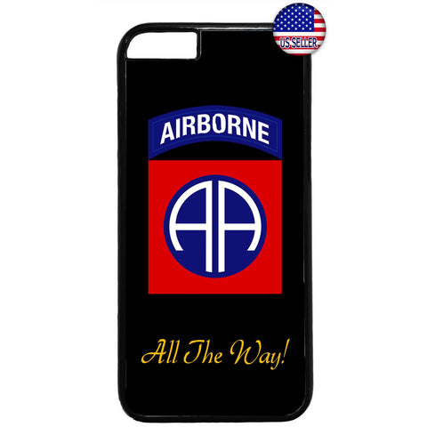US Airborne All The Way Military Forces RUbber Case Cover For Iphone