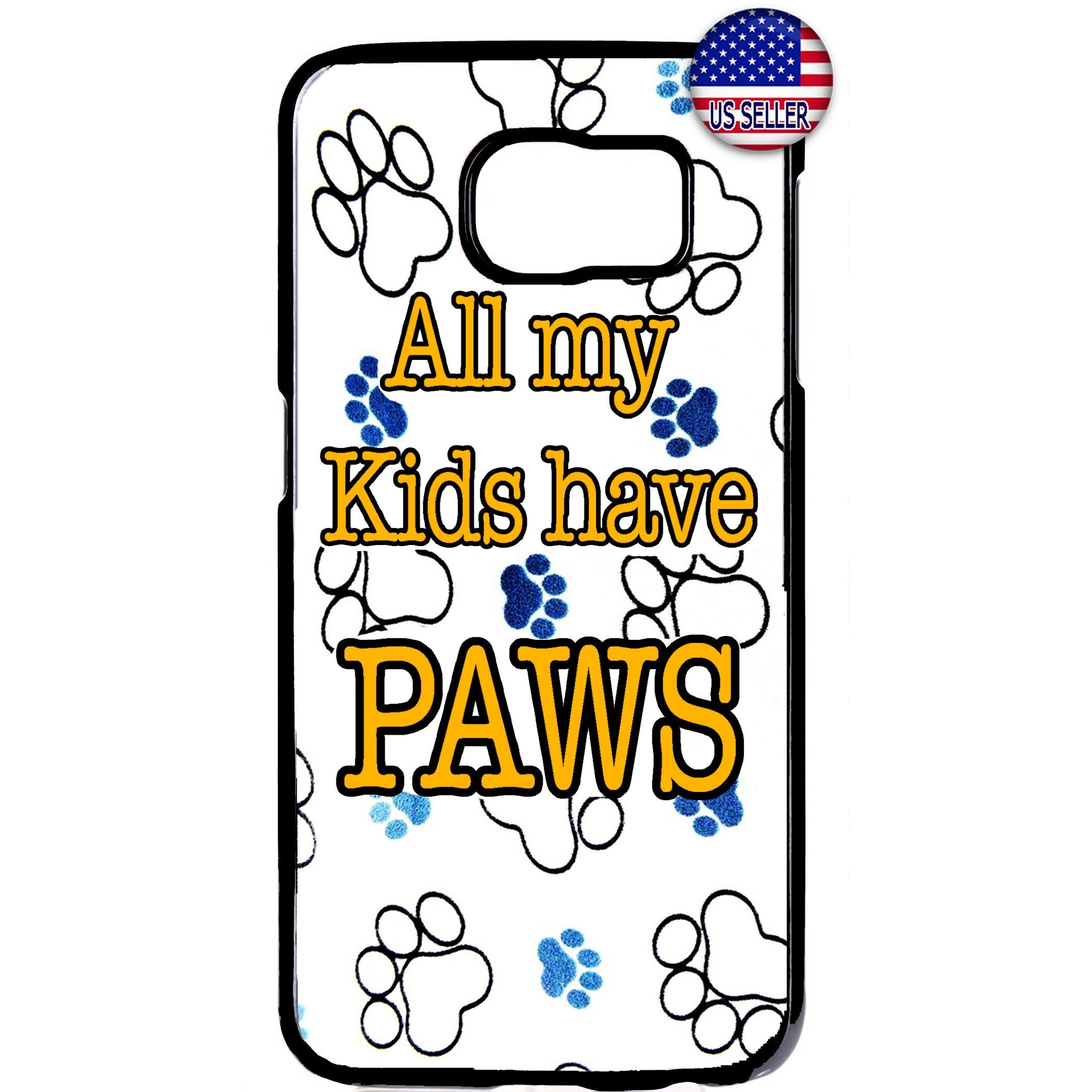 My Kids Have Paws Pet Cats & Dogs Rubber Case Cover For Samsung Galaxy