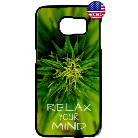 Relax Your Mind Pot Weed Marijuana Rubber Case Cover For Samsung Galaxy