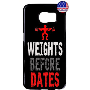 Weights Before Dates Gym Workout Rubber Case Cover For Samsung Galaxy
