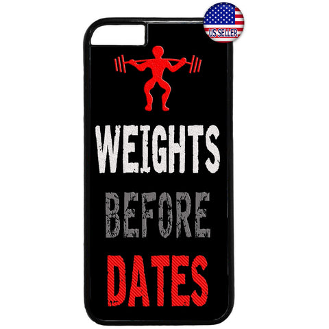 Weights Before Dates Gym Workout Rubber Case Cover For Iphone