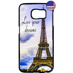 Live Dreams Eiffel Tower Paris France Rubber Case Cover For Samsung Galaxy