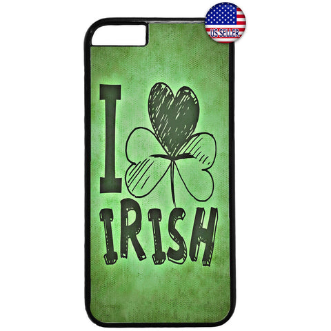 I Love Irish ST. Patrick Rubber Case Cover For Iphone