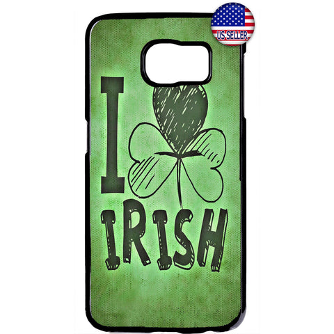 I Love Irish ST. Patrick Rubber Case Cover For Samsung Galaxy