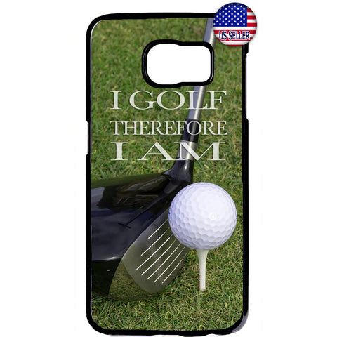 I Golf Therefore I Am Rubber Case Cover For Samsung Galaxy