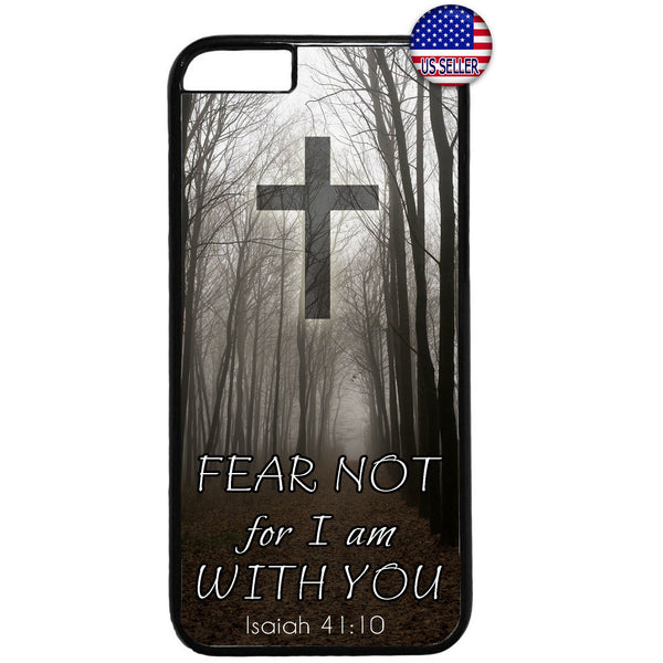 Fear Not I'm With You Cross Rubber Case Cover For Iphone
