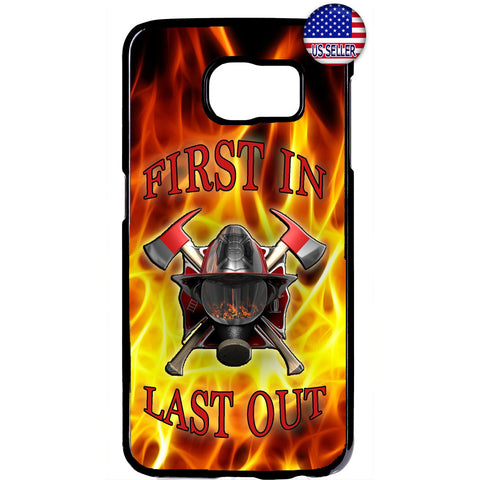 First In Last Out Fire Dept. Firefighter Rubber Case Cover For Samsung Galaxy