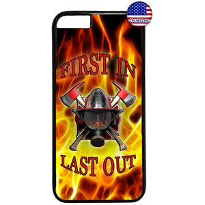 First In Last Out Fire Dept. Firefighter Rubber Case Cover For Iphone
