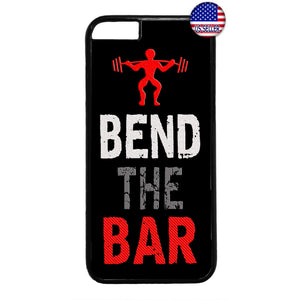 Bend The Bar Workout Gym Rubber Case Cover For Iphone