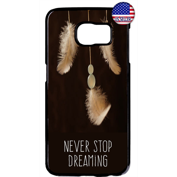 Never stop Dreaming Dreamcatcher Rubber Case Cover For Samsung Galaxy