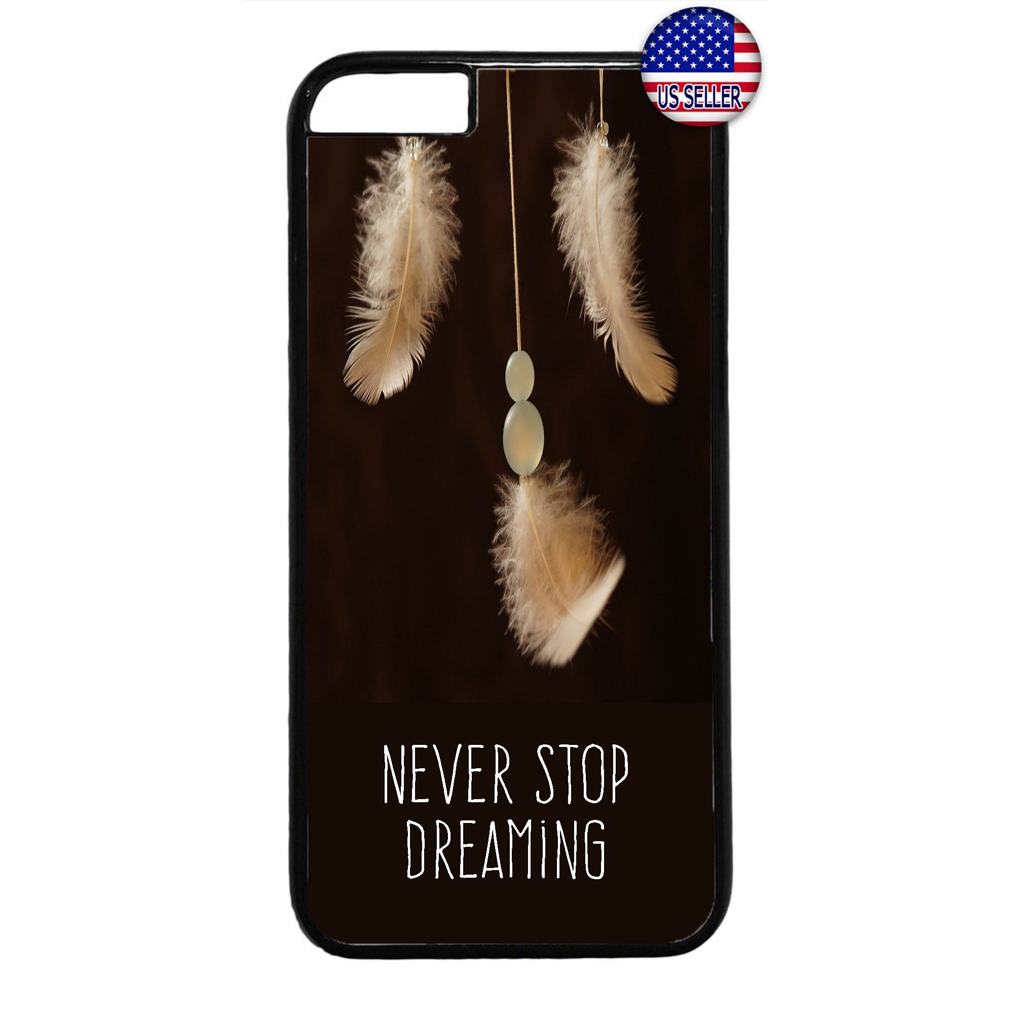 Never stop Dreaming Dreamcatcher Rubber Case Cover For Iphone
