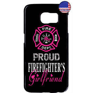 Proud Firefighter's Girlfriend Fire Dept. Rubber Case Cover For Samsung Galaxy