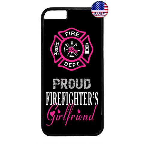 Proud Firefighter's Girlfriend Fire Dept. Rubber Case Cover For Iphone