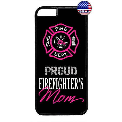 Proud Firefighter's Mom Fire Dept. Rubber Case Cover For Iphone