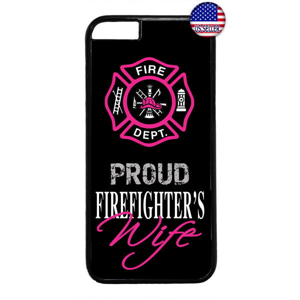 Proud Firefighter's Wife Fire Dept. Rubber Case Cover For Iphone
