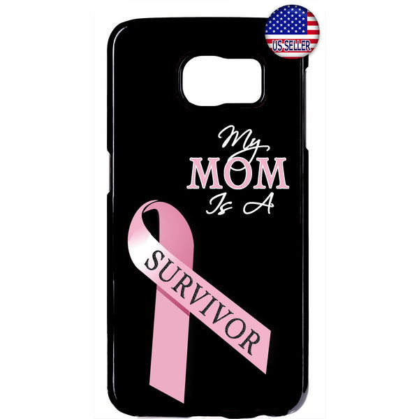 My Mom Is A Breast Cancer Survivor Rubber Case Cover For Samsung Galaxy