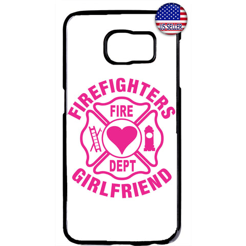 Proud Firefighter's Girlfriend Love Fire Dept. Rubber Case Cover For Samsung Galaxy