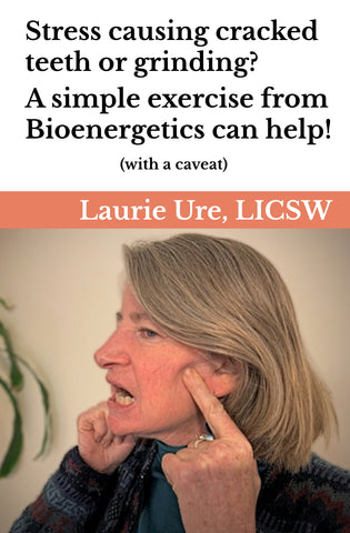 Bioenergetics Jaw Exercise - Laurie Ure