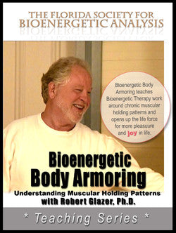 Bioenergetic Body Armoring : Understanding Muscular Holding Patterns (Download)