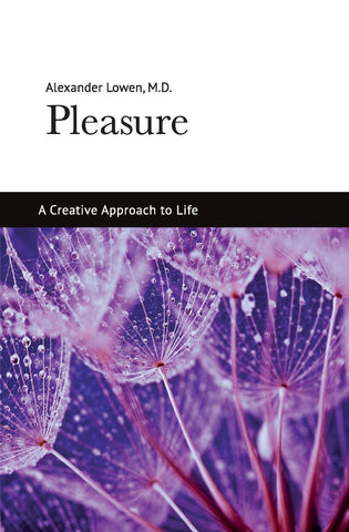 Pleasure (Alexander Lowen, M.D.)