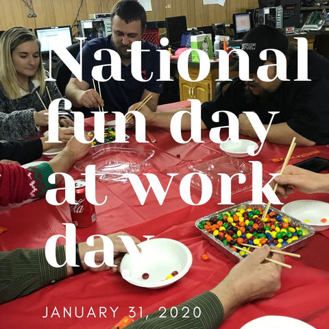 National Fun Day At Work Day January 31 2020