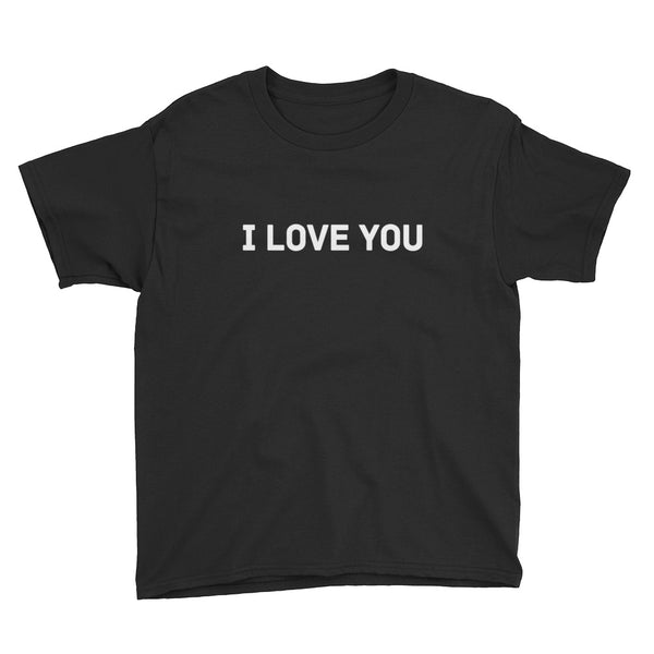 I Love You Youth Short Sleeve T-Shirt