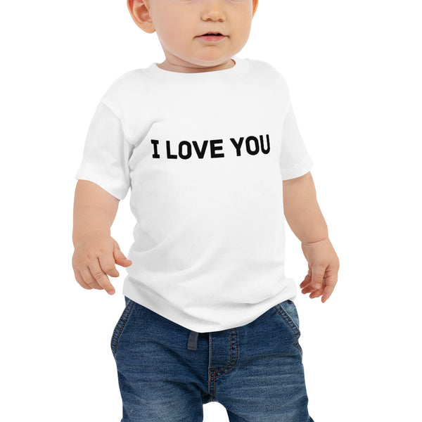 I Love You Baby Jersey Short Sleeve Tee