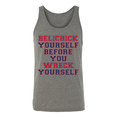 Belichick Yourself Before You Wreck Yourself Adult Tank