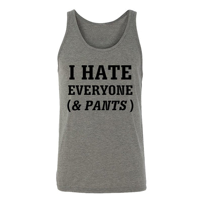 I Hate Everyone (& Pants) Adult Tank