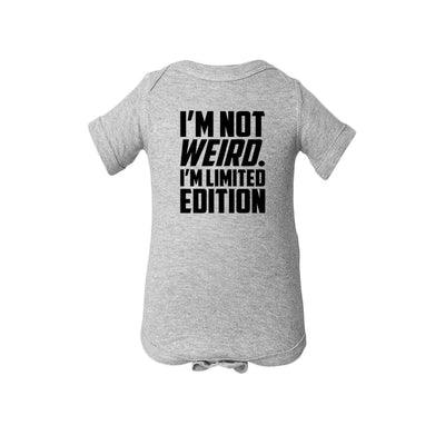 I'm Not Weird. I'm Limited Edition Baby Onesie