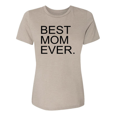 Best Mom Ever. Womens Tee Shirt