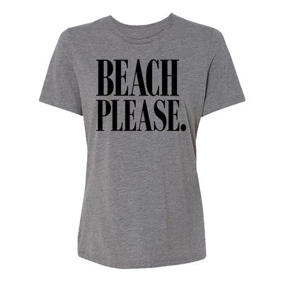 Beach Please. Womens Tee Shirt