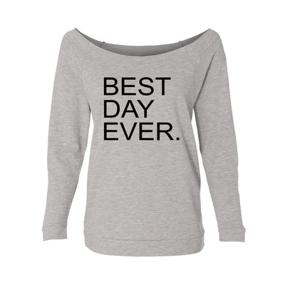 Best Day Ever. Womens Raw-Edge Scoop Neck Sweater
