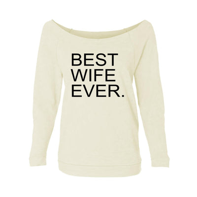 Best Wife Ever. Womens Raw-Edge Scoop Neck Sweater