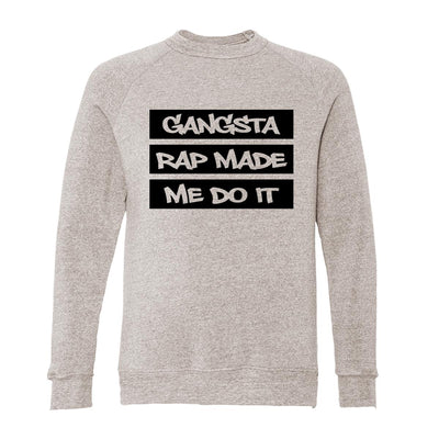 Gangsta Rap Made Me Do It Adult Raglan Sweatshirt