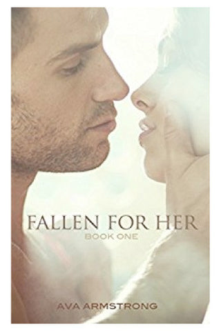 Fallen For Her, Book One