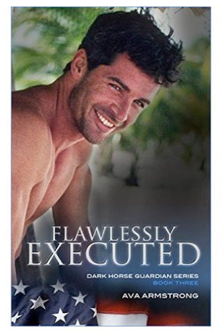 Flawlessly Executed - Dark Horse Guardians Series, Book III
