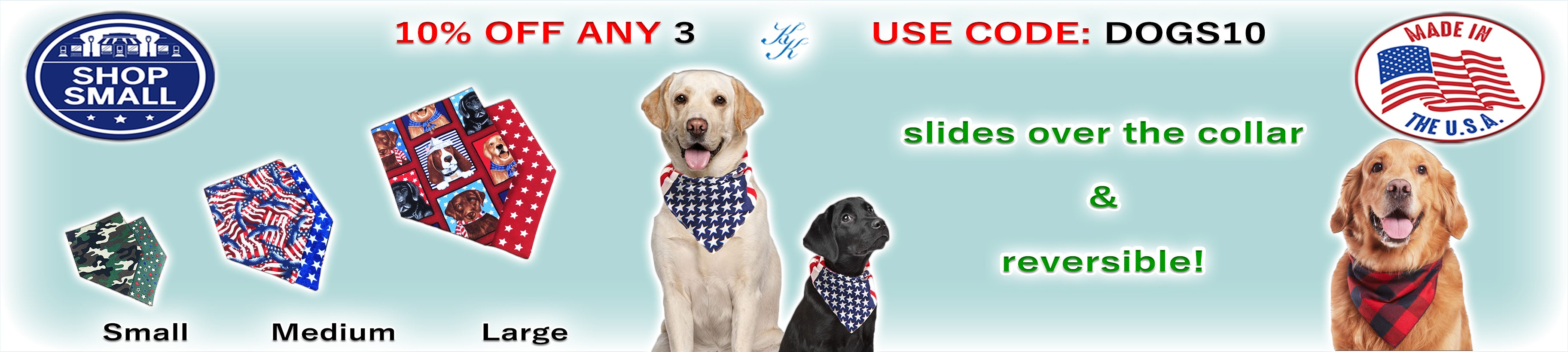 Pet Bandanas by Karen's Kases, by 3 get 10% off, use code dogs10