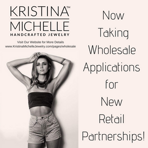 Where Do You Want to See Kristina Michelle Jewelry?