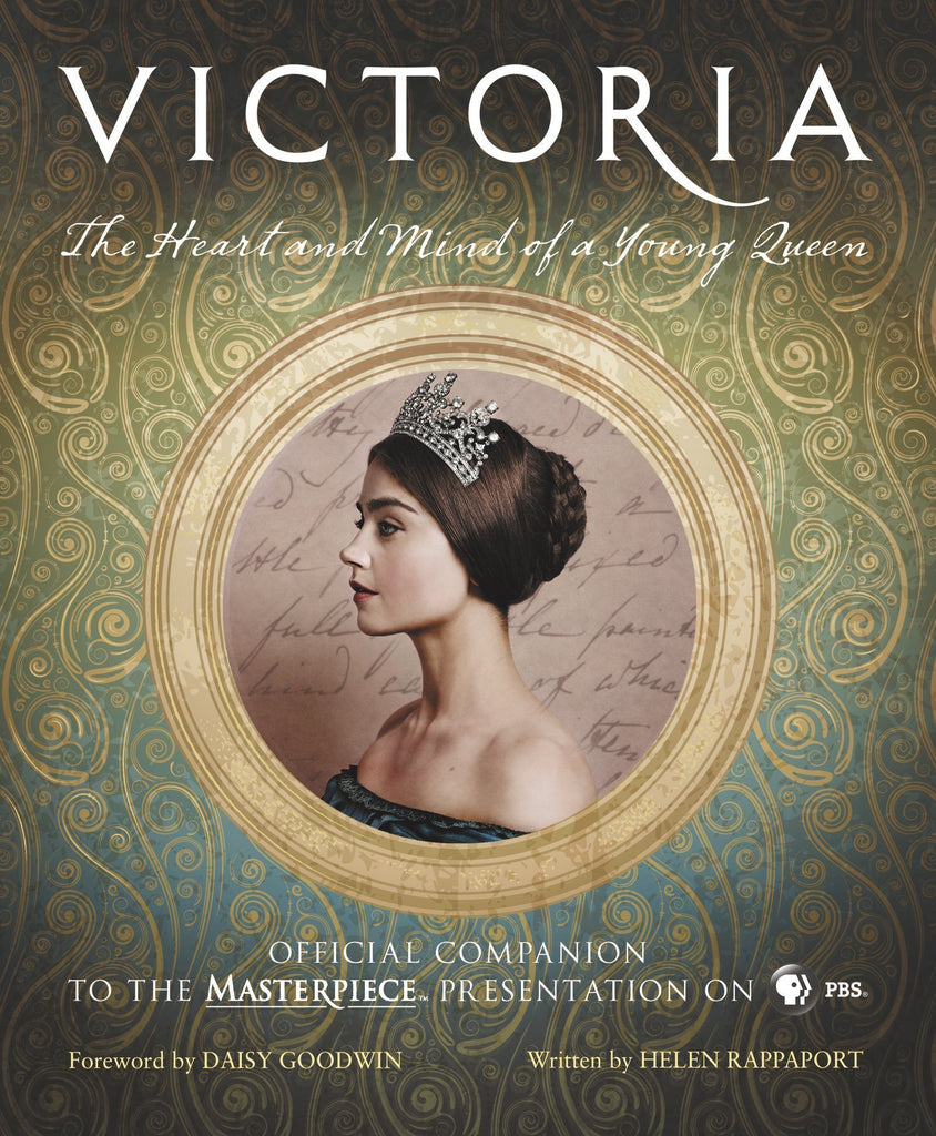 Victoria: The Heart and Mind of a Young Queen