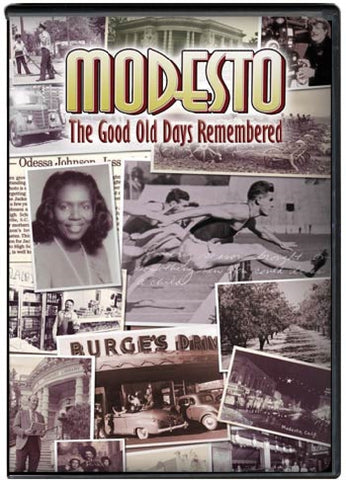 Modesto: The Good Old Days Remembered